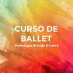 Curso de Ballet Bertioga Brenda Oliveira