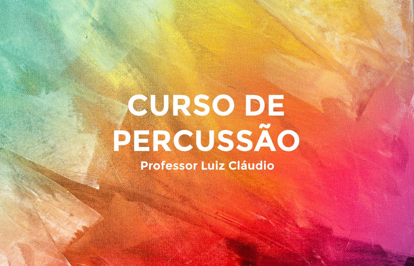 Curso de PercussãoBertioga Luiz Claudio