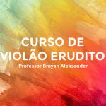 Curso de Violão Erudito Bertioga Brayan Aleksander