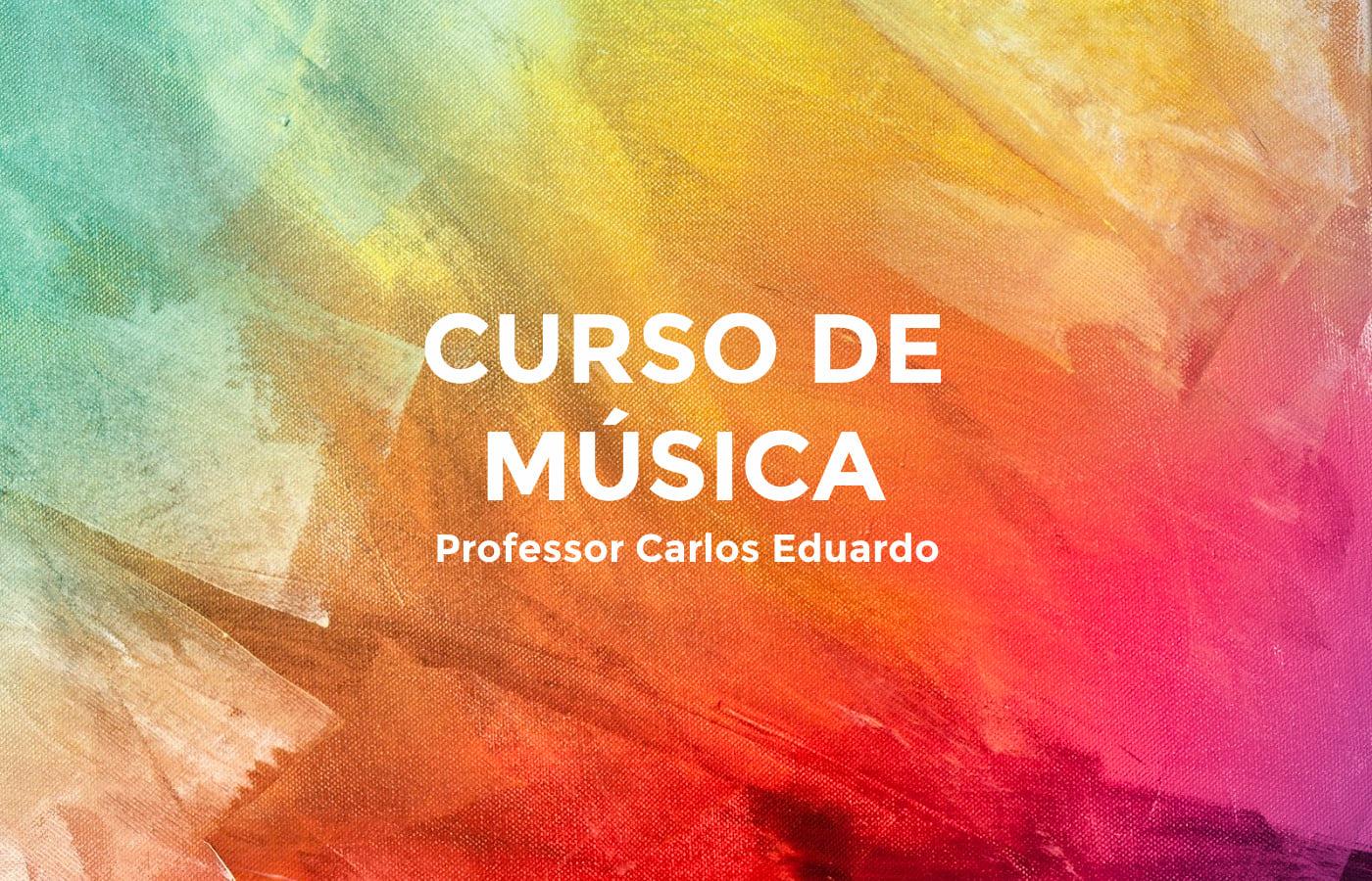 Curso de Música Bertioga Carlos Eduardo